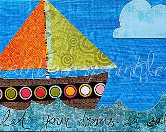 Children's Wall Art Print 8x10- sailboat, sailing, dream, nautical, Nursery Art, Kids Art, kids room decor