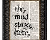 Mud Room Decor, Foyer Art, The MUD STOPS HERE, Quote Print, Mixed Media Art, Wall Decor, New Home Decor