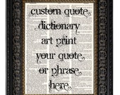 Custom Personalized Art Print, CUSTOM QUOTE or LYRICS, Dictionary Art Print on vintage dictionary page