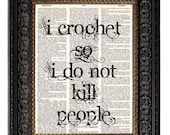 Crochet Art Print Crocheting Crochet Quote Dictionary Art Print on Vintage Dictionary Page Book Page Print 8x10