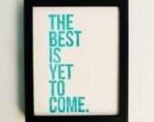 LINOCUT PRINT - Anniversary, Future -- The Best Is Yet To Come (Turquoise) Linocut Art 8x10