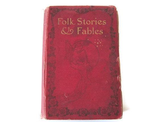 Folk Stories & Fables The Children's Hour 1, 1907, Antique Children's Book