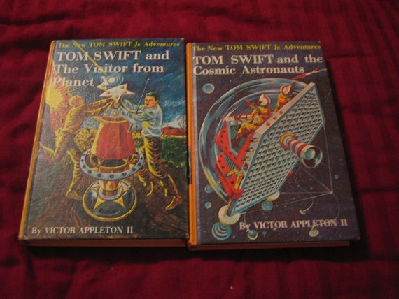 Two Tom Swift Books - The Visitor from Planet X, The Cosmic Astronauts by Victor Appleton II