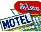 Route 66 Hi-Line Motel Sign  2615  Affordable Fine Art Digital Photo for Home and Office 8x10