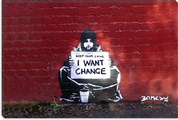 バンクシー: Keep Your Coins. I Want Change By Meek By Banksy 2064
