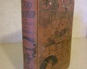Odd Fellowship:  Its History and Manual, cc 1897 Illustrated