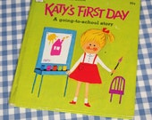 katy's first day, vintage 1972 children's book