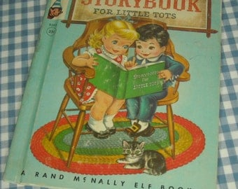 story book for little tots, vintage 1958 children's rand mcnally elf book