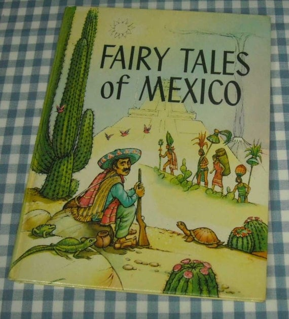 fairy tales of mexico vintage 1960 children's book