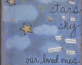 Perhaps they are not stars in the sky...  Art Print - available in 3 sizes