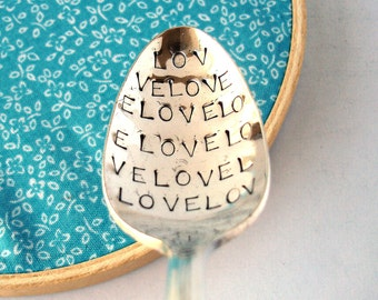 Valentine's Day Gift, Spoonful of Love, Hand Stamped Vintage Silverplated Spoon