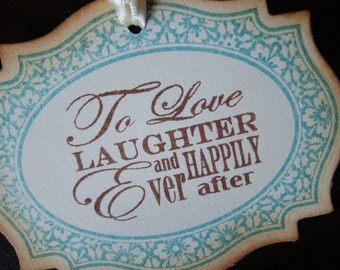 To Love Laughter and Happily Ever After Gift/Wish Tree Tags