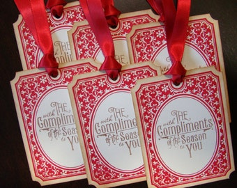With The Compliments of the Season to You - Christmas Gift Tags