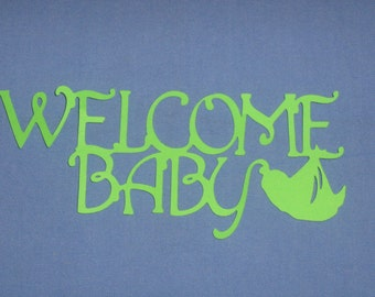 Welcome Baby for baby shower, scrapbooking, invitations, birth announcements, decor