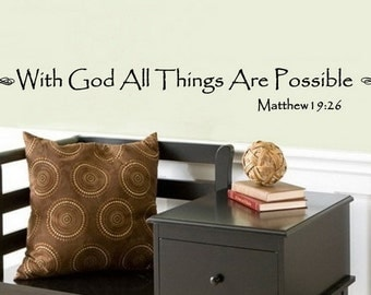 Wall Decal Matthew 19 26 With God All Things Are Possible Wall Decal 22063