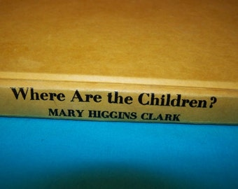 Vintage Book Mary Higgins Clark Where Are the Children First Edition 1975