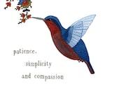 Print - Patience Simplicity Compassion - Hummingbird