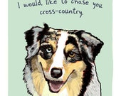 Australian Sheppard 5x7 Print of Original Painting with phrase