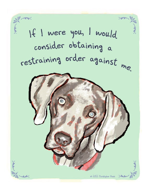 Weimaraner 5x7 Print of Original Painting with phrase