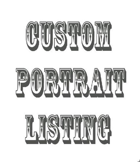 Reserved Custom Portrait