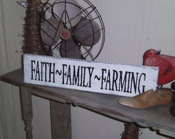Faith, Family, Farming Sign