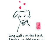 Humorous dog painting - True love comes on paws - original 9x12 haiku and sumi ink painting
