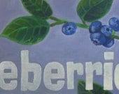 RESERVED: Blueberries Garden Sign