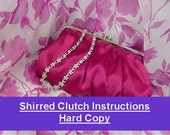 Shirred Clutch Pattern & Instructions HARD COPY