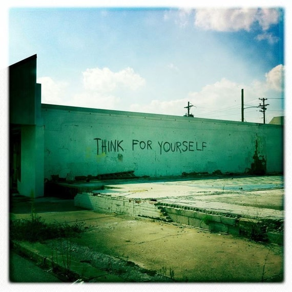 5x5 Think For Yourself Print