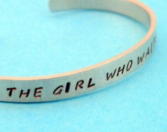 The Girl Who Waited -Hand Stamped Cuff in Aluminum, Golden Brass or Sterling Silver  - customizable - Gifts Under 20