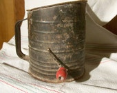 very old Flour Sifter, rusty, crusty, as-is condition, Bromwell, red knob
