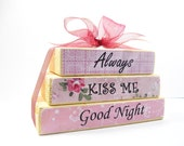 Shabby Chic block set.  ON SALE. Always Kiss Me Goodnight.