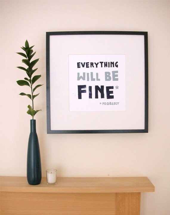 Everything Will Be Fine (Probably) - Lino Print - 30cm x 30cm