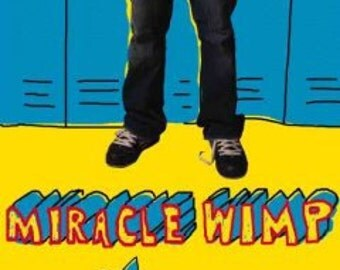 Personally inscribed Miracle Wimp hardcover book