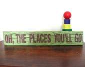 upcycled home decor SiGN... Oh The Places You'll Go... by Wreckd on Etsy ... ready to ship