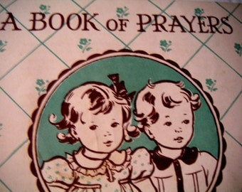 Vintge Book, Book of Prayers By Minor-Bryant,Children's Book,Easter FREE Shipping