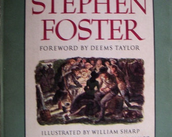 Vintage  Books - A Treasury of Stephen Foster, First Printing 1946, Antiquarian and Collectible,Music Lover and Collector