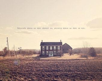 Rural Home, Farmhouse Decor, Countryside Art, Solitude Art, Solitude Photo, Solitary Art, Countryside Home, Photo Quote, Winter Art