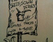 The Seeds Sown Series: Gospel Tracts with a Twist...Has the Recession Gotten to You too