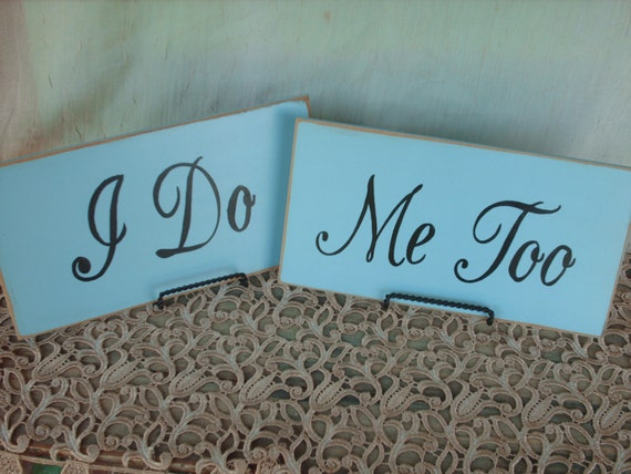 Rustic Baby Blue and Black I Do and Me Too Wedding Photo Prop Signs
