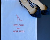 """Embroidered """"KEEP CALM and wear heels"""" Shoe Bag (red thread)"""