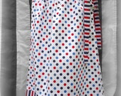 Girls Patriotic Red, Whtie, and Blue Pillowcase Dress sizes 6 yrs  - 8 yrs
