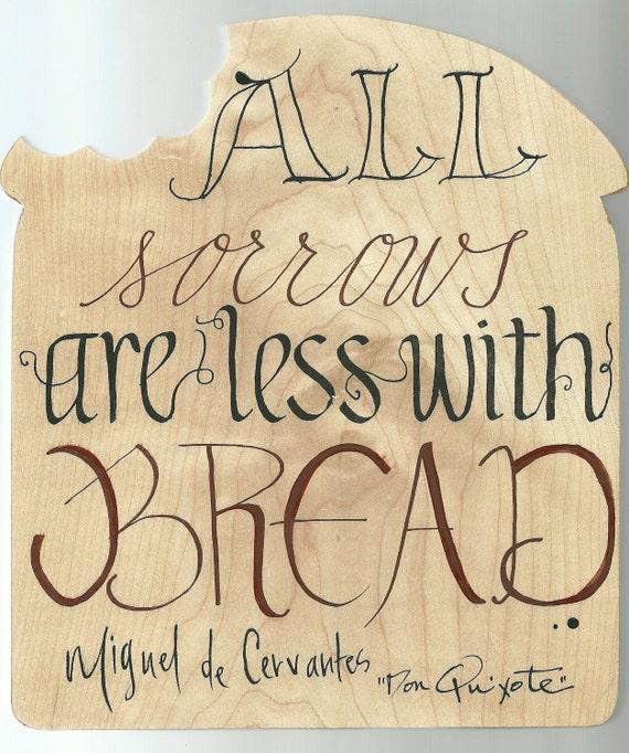 Don Quixote Quotes: Don Quixote Cutting Board Quote