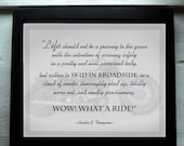 Broadside 8x10 Print  - Hunter Thompson Quote