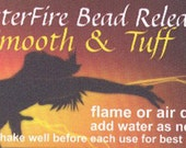 FosterFire Bead Release Smooth & Tuff formula, 16 oz. Flame or Air Dry