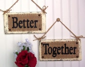 Wedding Chair Signs Better Together, Photo Prop Reception, reception decor, bride and groom, mr and mrs