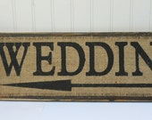 Rustic Wedding directional arrow sign on burlap and distressed wood