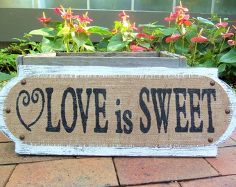Love is Sweet Table WEDDING Buffet reception Sign 22x8