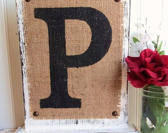 Wedding Monogram table sign, letter p f r t n d a s q p m or any letter of your choice, Burlap sign