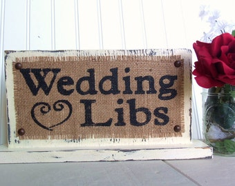 Wedding Libs heart sign, Leave a note for the Bride and Groom, burlap table top sign